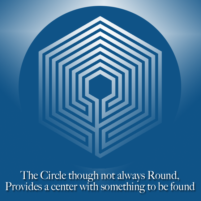 The Circle though not always round provides a center with something to be found.
